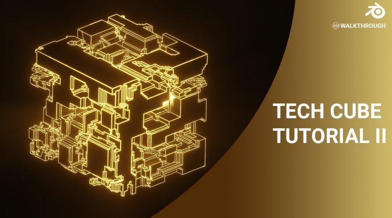 Futuristic Tech Cube Tutorial Using Blender 2.8 - Part 2