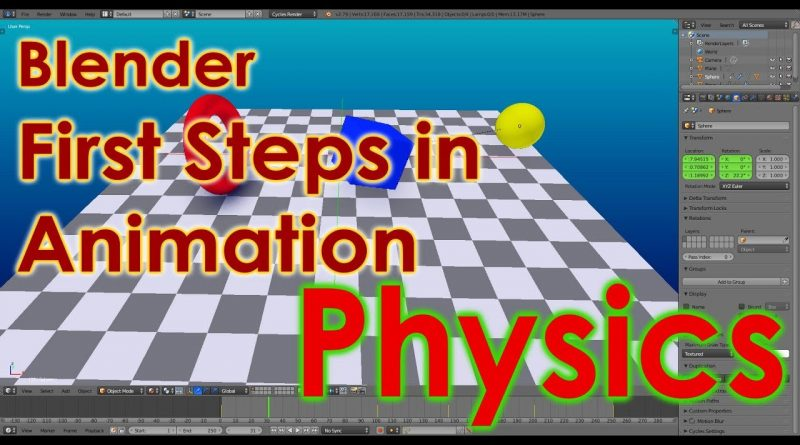 Blender Tutorial - First Steps in Animation - Physics
