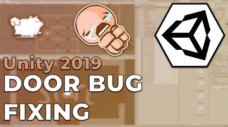 Binding of Isaac Fixing Doors & Bugs - Unity 2019 Tutorial