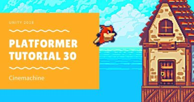 Unity 2018 - Platformer Tutorial 30: Cinemachine