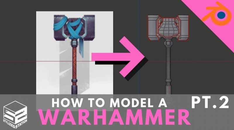 Blender 2.8 Game Asset Modeling Tutorial Series- Stylized Warhammer [PART 2]