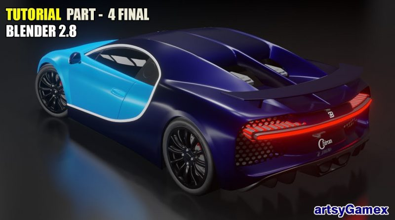 Learn How to 3D Design Bugatti Chiron Car in Blender 2.8 | Tutorial Part - 4 Final