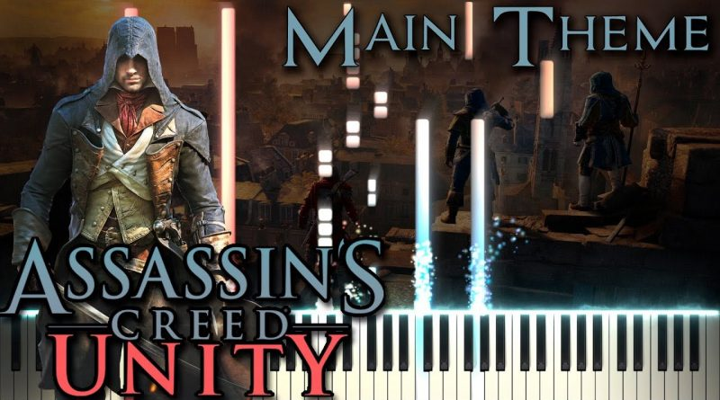 "Assassin's Creed: Unity - ""Main Theme"" (Original Soundtrack) - Piano tutorial"