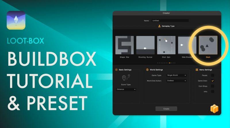 Game Dev's Loot-Box #14: Buildbox Tutorial & Preset