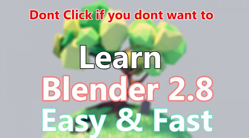 Blender How | Learn Blender 2.8 Easy & Fast |Blender 2.80 beginners tutorial |Part 1
