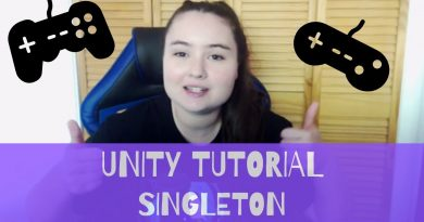 Unity Tutorial - Transferring Data Between Levels - Singleton Toolbox