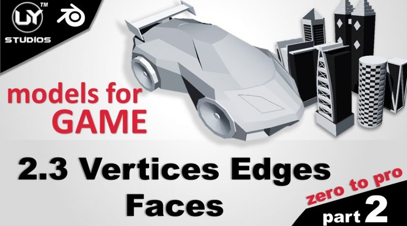 2.3 Vertices Edges Faces | Blender Tutorials