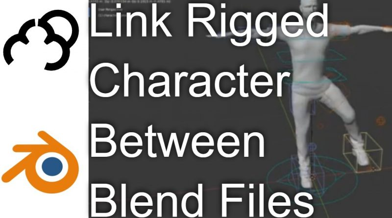 Link Character Rig from one Blender file to Another Tutorial