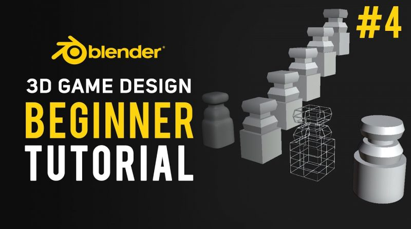 3D Game Design | Blender Tutorial 2.8 Beginner #4