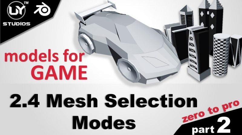2.4 Mesh Selection Modes | Blender Tutorials