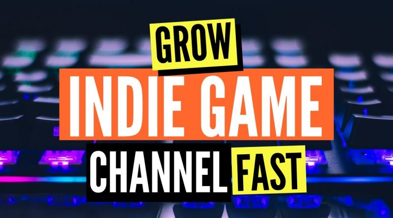 Grow Your Indie Game Dev Channel Fast | 6 NEW TIPS