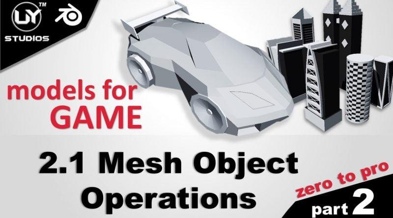 2.1 Mesh Object Operations | Blender Tutorials