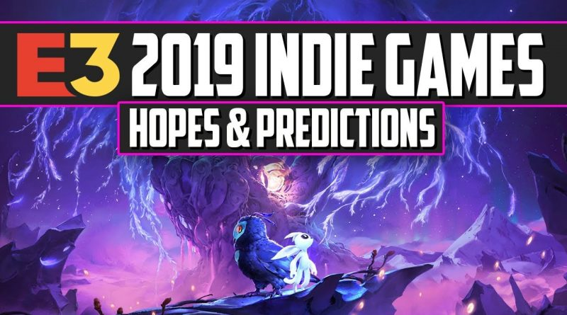 E3 2019 Predictions - 15 Upcoming New Indie Games to look out for this E3!