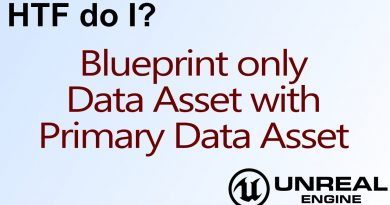 HTF do I? Blueprint only Data Assets in Unreal Engine 4 ( UE4 )