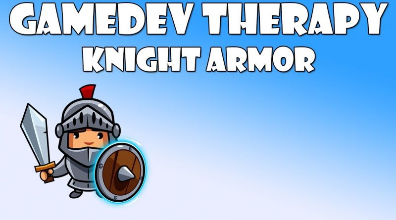 GameDev therapy - Knight armor