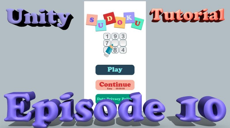 Sudoku Unity Tutorial - Episode 10