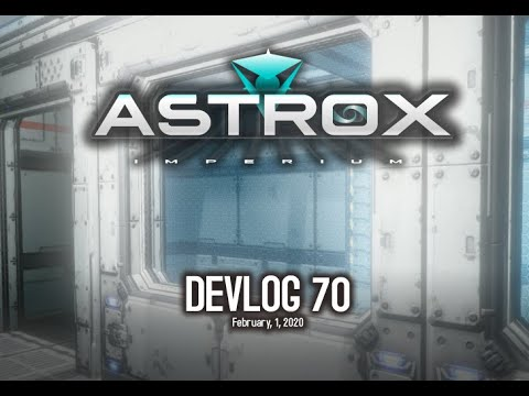 Astrox Imperium DEVLOG 70 (2/1/20) Open World Space Game