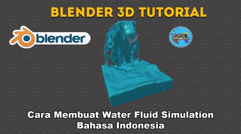 Tutorial Blender 3D | Cara Membuat Simulasi Water Fluid Bahasa Indonesia