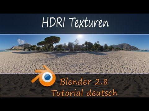 Blender 2.8 | HDRI Texturen | was, wie und woher | Tutorial deutsch
