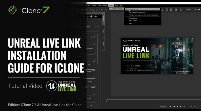 Unreal Live Link Plug-in Tutorial - Installation Step 1: Unreal Live Link Plug-in for iClone