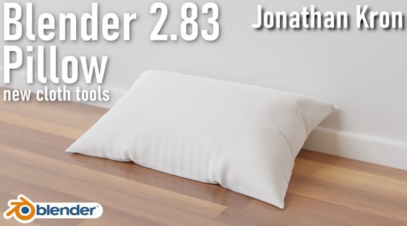 Pillow Creation in Blender 2.83 [new Cloth Tools] | English