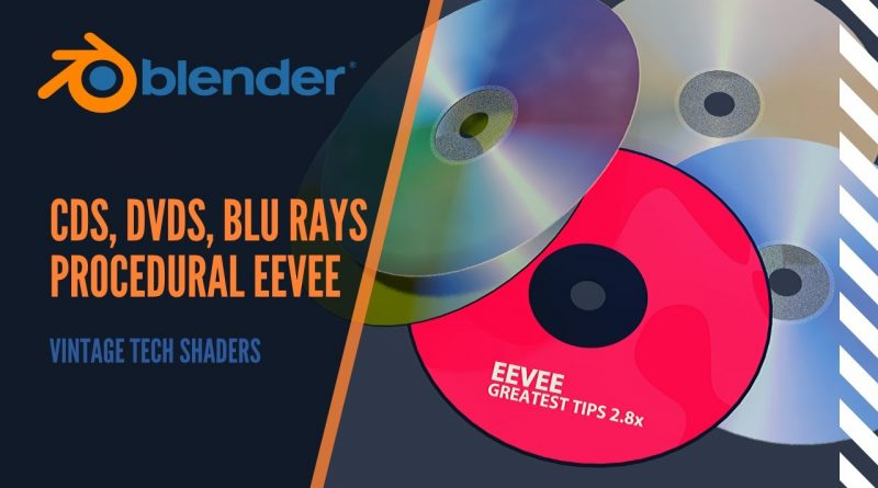 Blender 2.8x CD, DVD or Blu Ray discs, realistic procedural shaders for EEVEE, a non-lazy tutorial