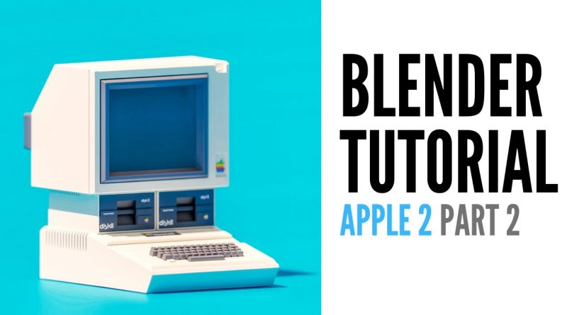 Apple II | blender tutorials 2.8 | part 2