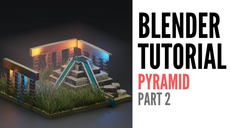 Blender tutorials 2.81 | pyramids | part 2