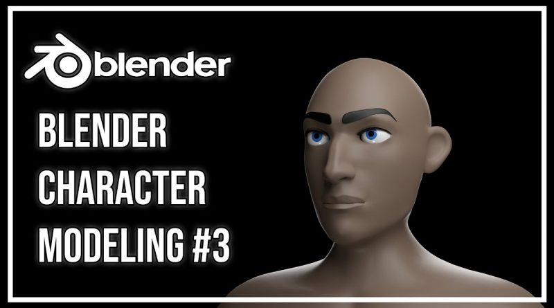 Blender- Character Modeling Tutorial for beginners Part 3