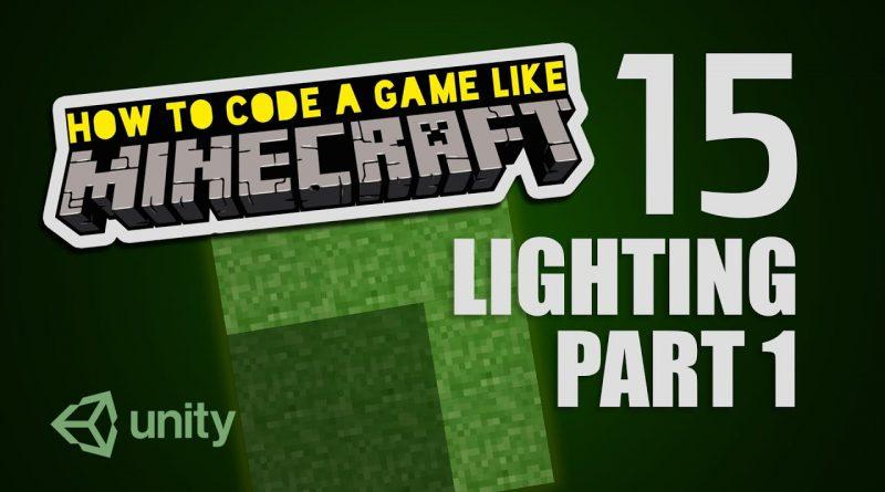 Make Minecraft in Unity 3D Tutorial - 15 - Lighting/Custom Shader