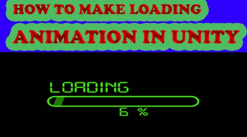 HOW TO MAKE LOADING ANIMATION IN UNITY HUB/TUTORIAL 3