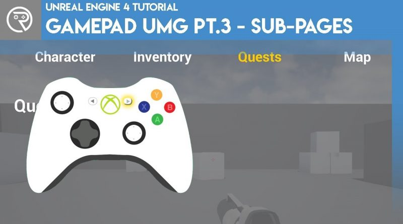 Unreal Engine 4 Tutorial - Gamepad UMG Control Pt.3 - Switching Pages