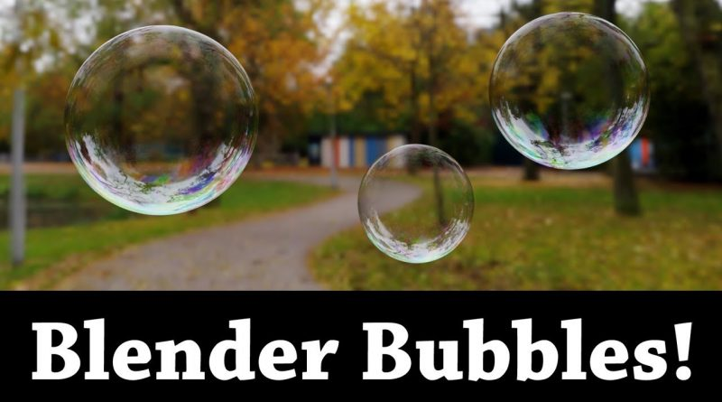 Blender Tutorial: Realistic Bubbles In Four Minutes