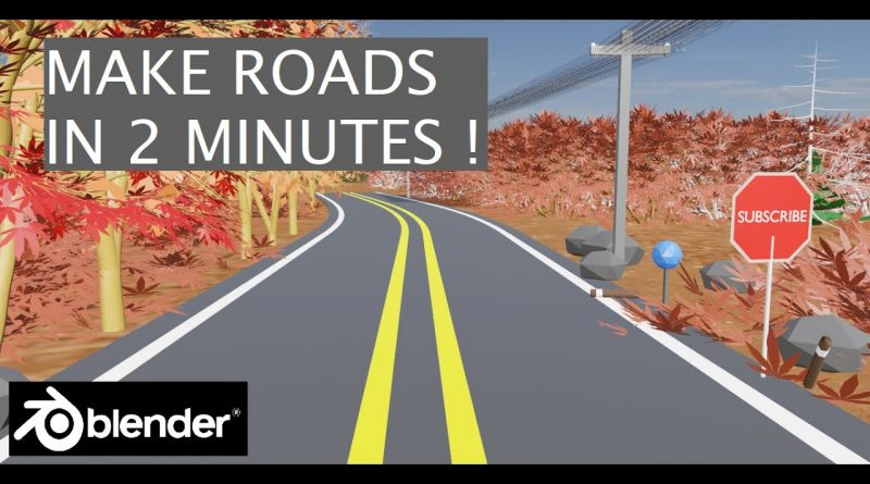 [2.8] Blender Tutorial: Make Roads in Blender in 2 minutes