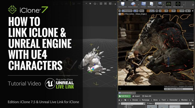 Unreal Live Link Plug-in Tutorial - How to Link iClone & Unreal Engine with UE4 Characters