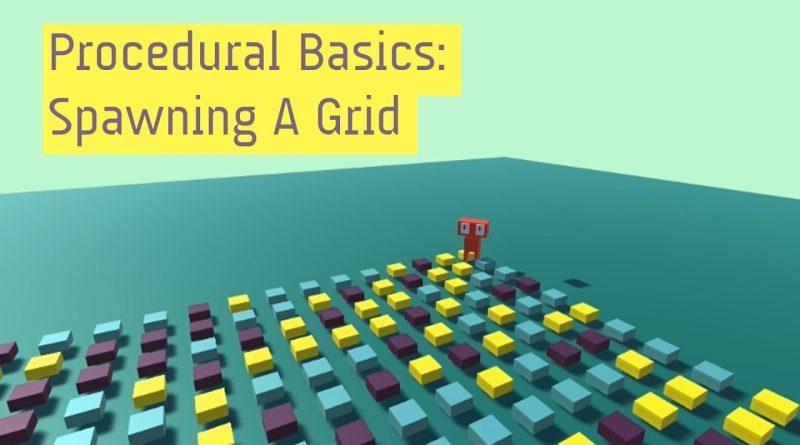 Procedural Generation Basics: Spawn A Grid In C# [Unity Tutorial]