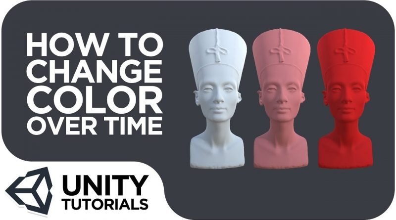 Changing Color of GameObject Over Time  [Intermediate Tutorial - Unity 2019]