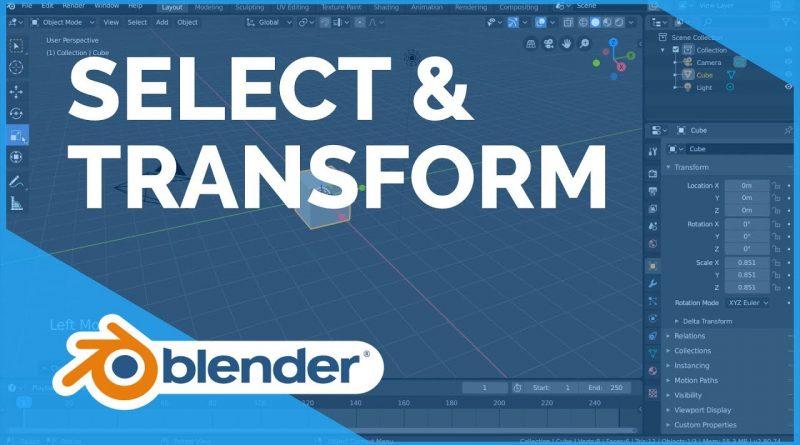 Select & Transform - Blender 2.80 Fundamentals