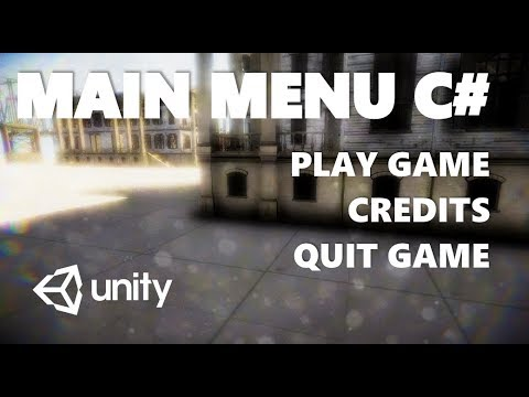 HOW TO MAKE A MAIN MENU USING C# IN UNITY TUTORIAL