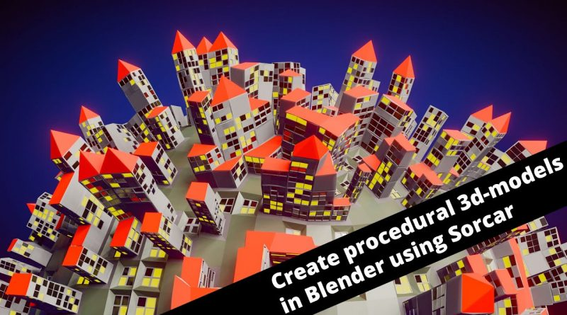Blender 2.8: Create procedural models with Sorcar