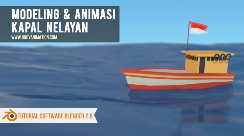 Tutorial modeling dan animasi kapal nelayan dgn blender 2.8