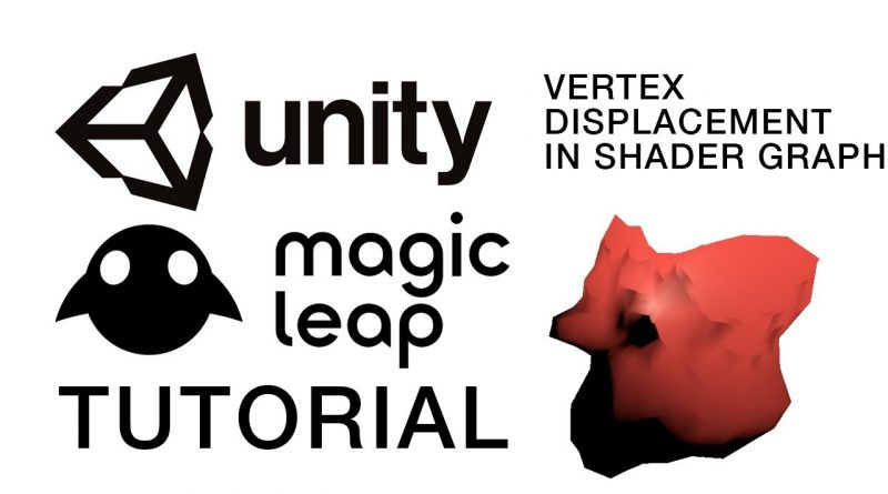 How to create a Unity3d shader graph for Magic Leap
