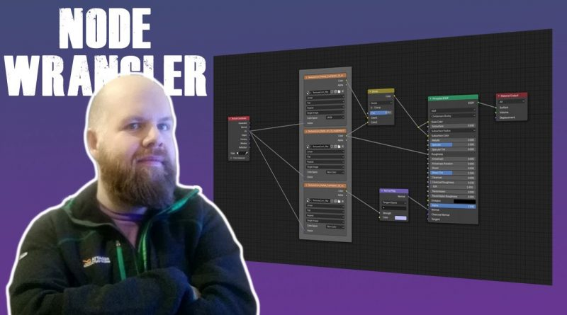 Blender Tutorial: Node Wrangler Explained (2020)