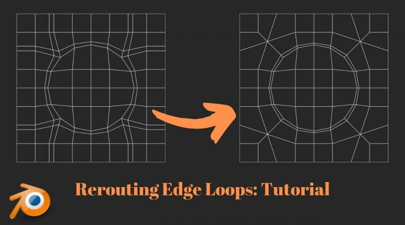 Blender Tutorial: Rerouting Edge Loops