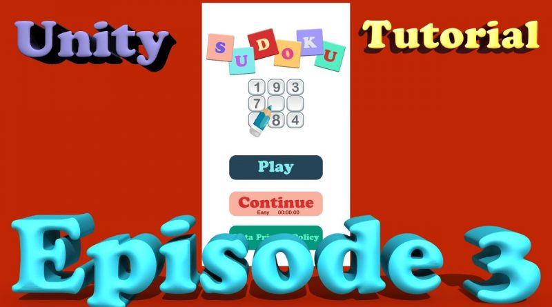 Sudoku Unity Tutorial - Episode 3