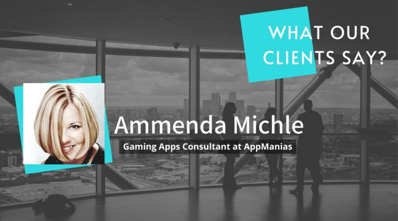 Client Testimonial | Algoworks Review by Ammenda Michle, Gaming Apps Consultant at AppManias