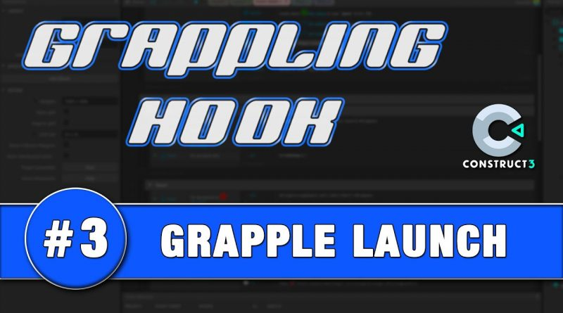 Construct 3 Tutorial #3 - GRAPPLING HOOK - Launching the Grapple