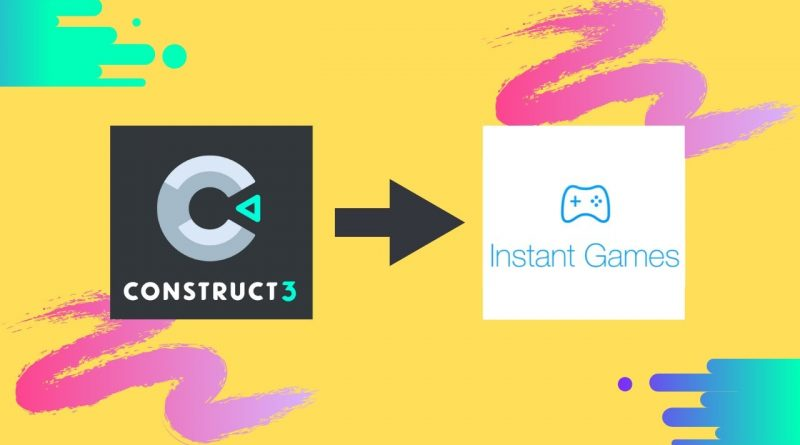 Is Construct 3 Good For Making Facebook Instant Game?