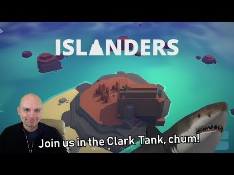 Clark Tank: Epic Store in China, Steam Top 50, & Islanders! (Recorded May 24th, 2019)