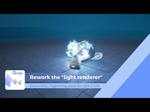 """UE4 - L/E Effects Tutorials - Rework the """"light renderer"""""""
